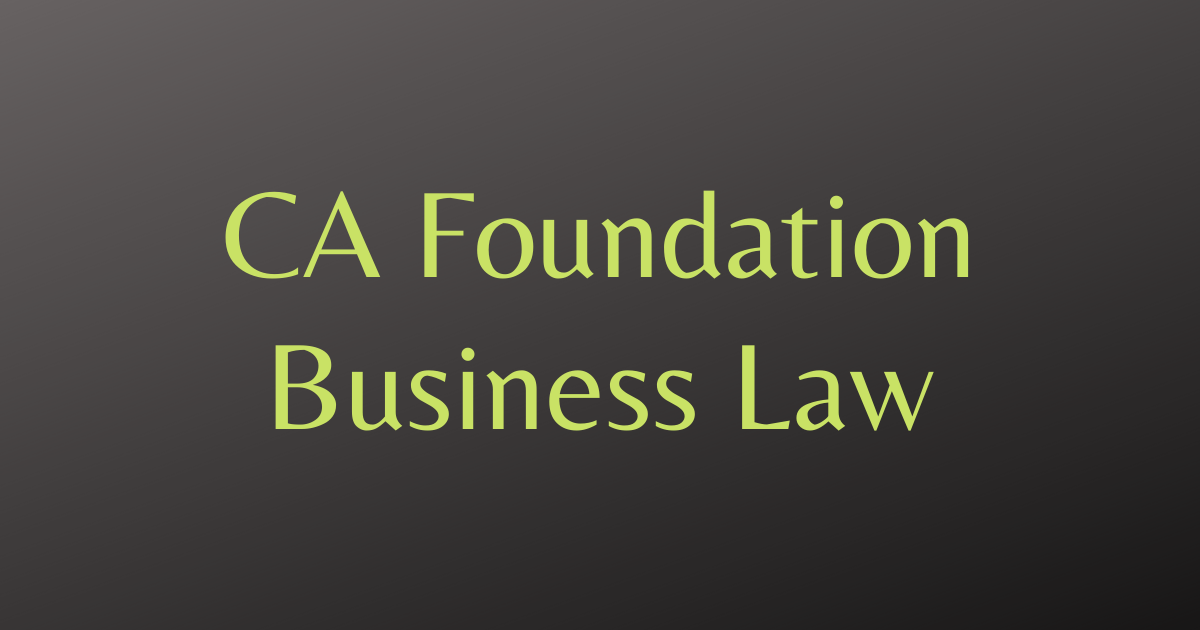 CA Foundation Business Law