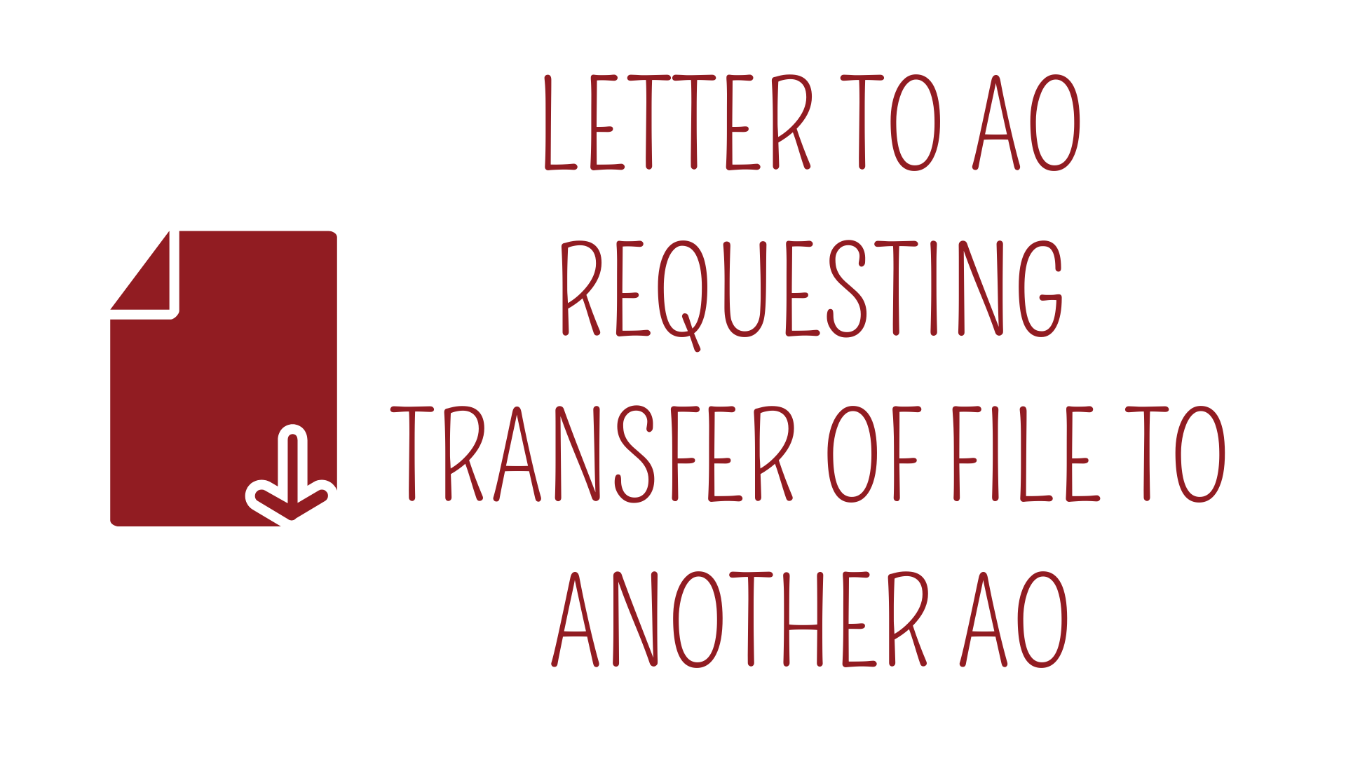 LETTER TO AO REQUESTING TRANSFER OF FILE TO ANOTHER AO