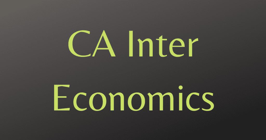 CA Inter Economics