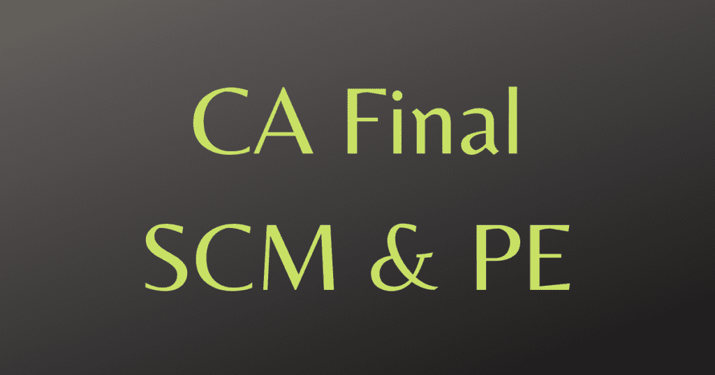 CA Final SCM & PE
