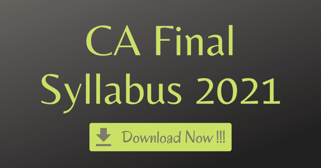 CA Final Syllabus 2021