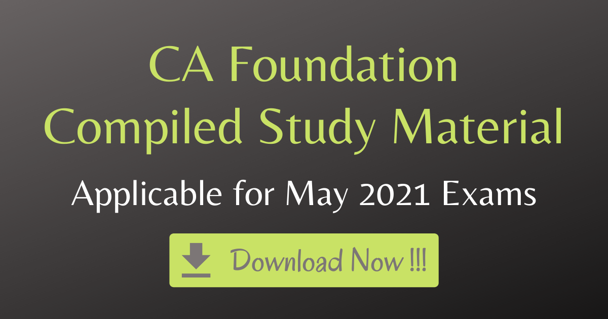 CA Foundation Compiled Study Material