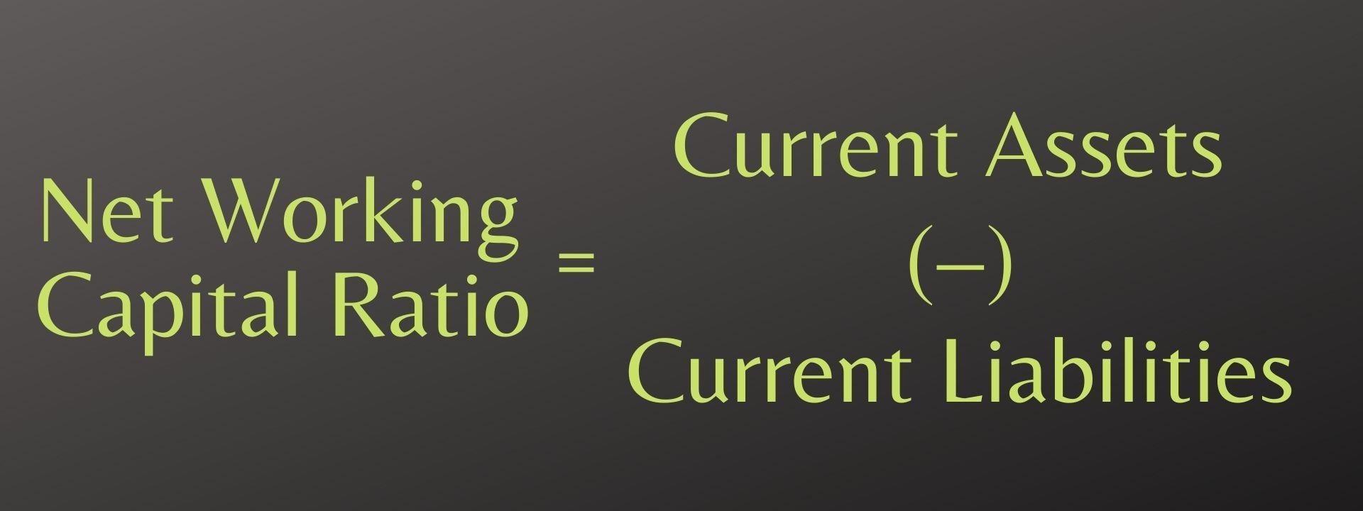 Net Working Capital Ratio