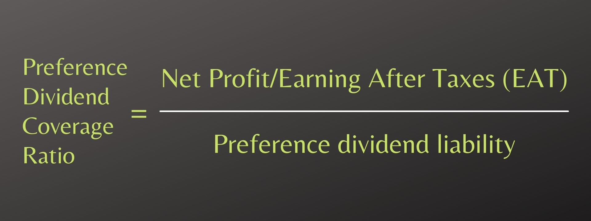 Preference Dividend Coverage Ratio