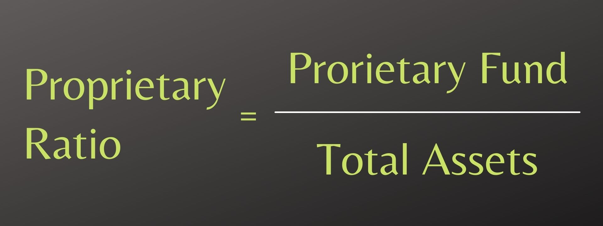 Proprietary Ratio