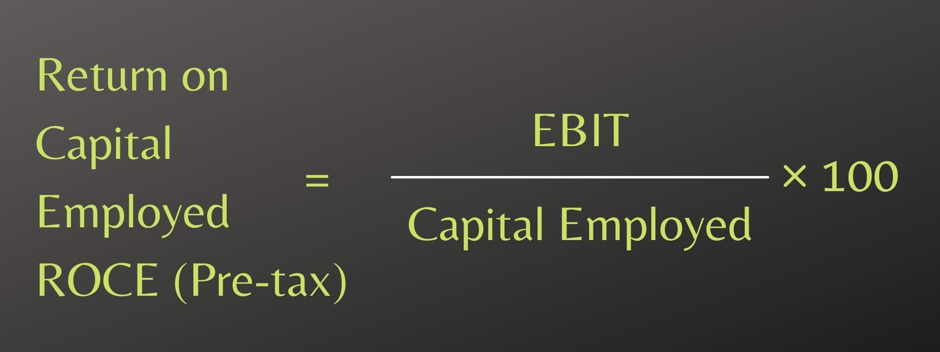 Return on Capital Employed ROCE (Pre-tax)