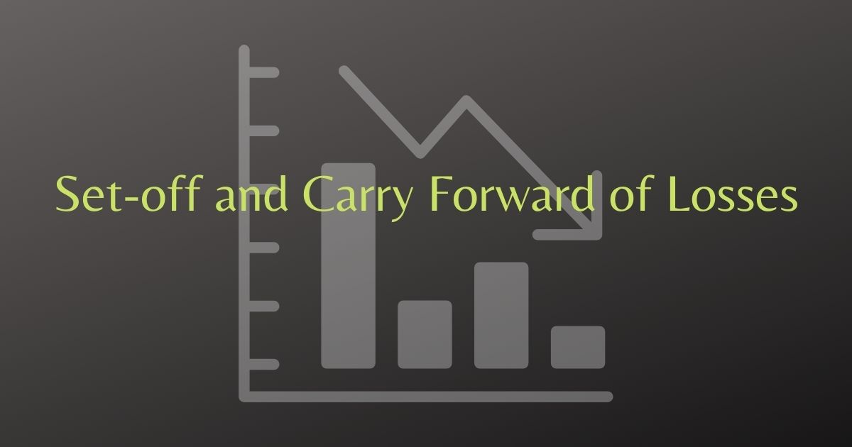 Set-off and Carry Forward of Losses